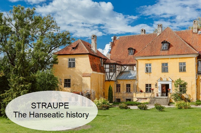 Straupe. The Hanseatic history